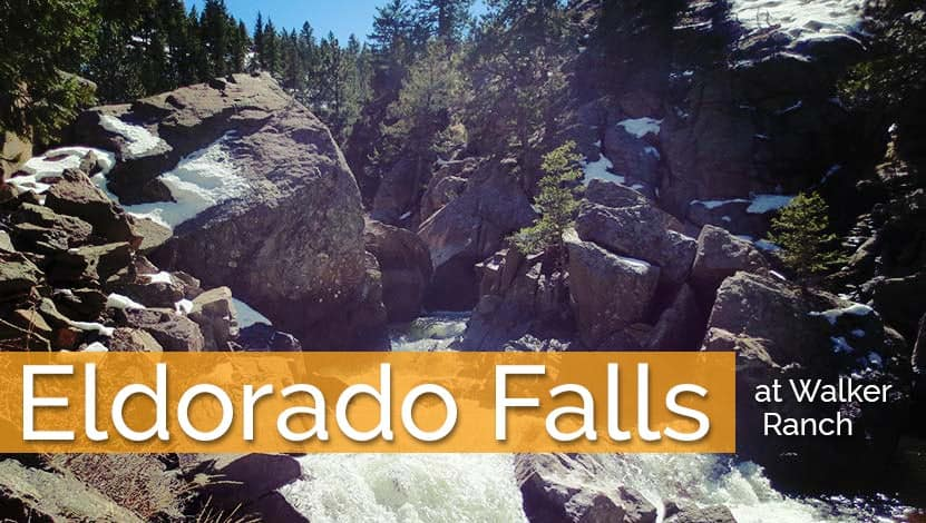 Eldorado Falls Hike at Walker Ranch